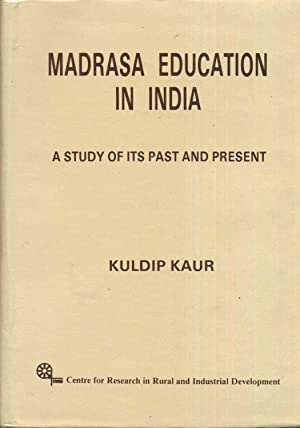 Madrasa Education In India.: Kaur, Kuldip.