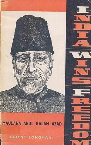 India Wins Freedom.: Azad, Maulana Abul
