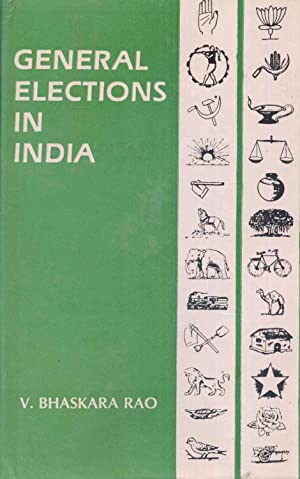 General Elections In India: Some Issues of: Rao, V. Bhaskarao.,