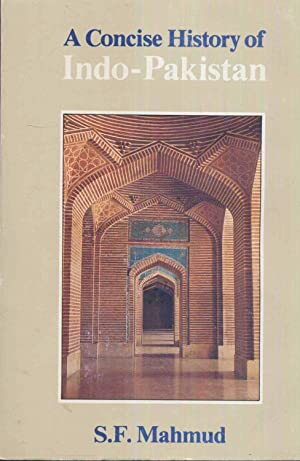 A Concise History of Indo-Pakistan.: Mahmud, S.F.