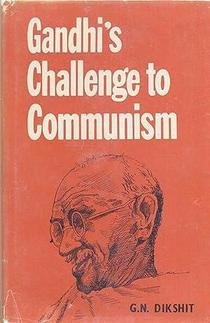 Gandhi's Challenge to Communism.: Dikshit, G.N.