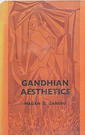 Gandhian Aesthetics.: Gandhi, Madan G.