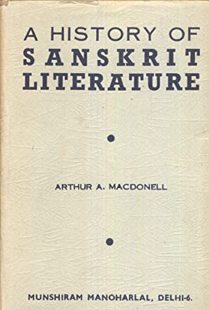 A History of Sanskrit Literature.: Macdonell, Arthur A.