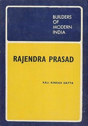 Rajendra Prasad: Builders of Modern India.: Datta, Kali Kinkar
