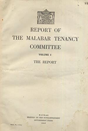 Report of the Malabar Tenancy Committee Volumes 1 & 2. The Report & Evidence.: Editors.