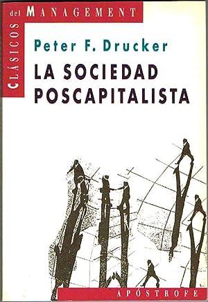 LA SOCIEDAD POSCAPITALISTA.: DRUCKER, Peter F.