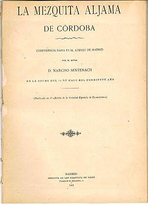 LA MEZQUITA ALJAMA DE CÓRDOBA. Conferencia dada en el Ateneo de Madrid ( ) en la noche del ...