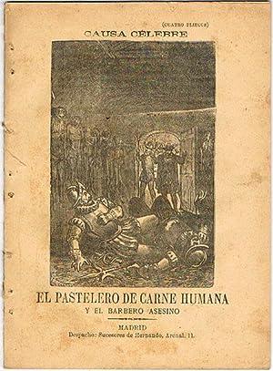 EL PASTELERO DE CARNE HUMANA Y EL BARBERO ASESINO.