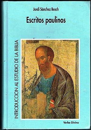 ESCRITOS PAULINOS.: SÁNCHEZ BOSCH, Jordi.