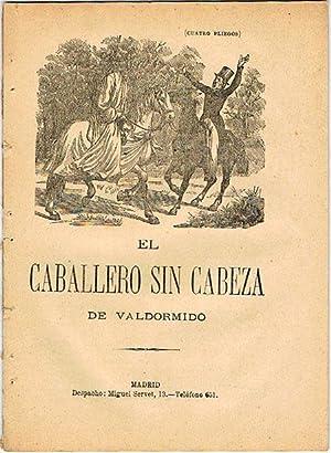 EL CABALLERO SIN CABEZA DE VALDORMIDO.