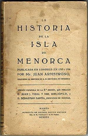 LA HISTORIA DE LA ISLA DE MENORCA.: ARMSTRONG, Juan.