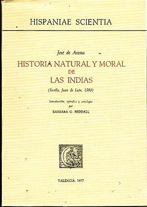 HISTORIA NATURAL Y MORAL DE LAS INDIAS: ACOSTA, José de.