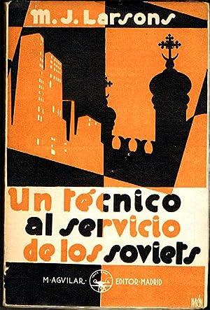 UN TÉCNICO AL SERVICIO DE LOS SOVIETS.: LARSONS, M. J.
