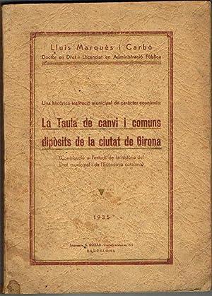 LA TAULA DE CANVI I COMUNS DIPÒSITS: MARQUÉS I CARBÓ,