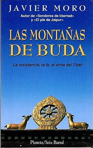 LAS MONTAÑAS DE BUDA. La resistencia, la: MORO, Javier.