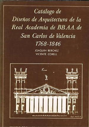 CATÁLOGO DE DISEÑOS DE ARQUITECTURA DE LA REAL ACADEMIA DE BB. AA. DE SAN CARLOS DE ...