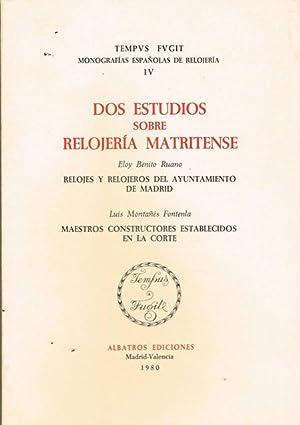 DOS ESTUDIOS SOBRE RELOJERÍA MATRINENSE.: BENITO RUANO, Eloy./