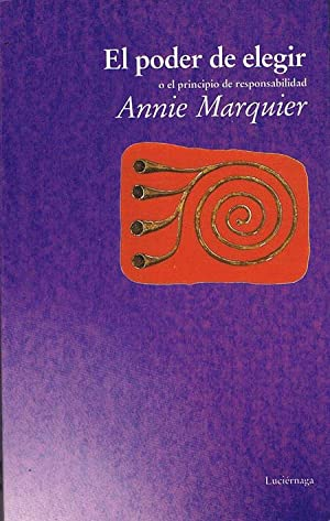 EL PODER DE ELEGIR.: MARQUIER, Annie.