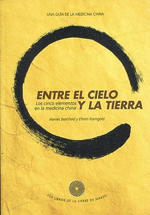 ENTRE EL CIELO Y LA TIERRA. Los: BEINFIELD, Harriet./ KORNGOLD,