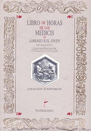 LIBRO DE HORAS DE LOS MEDICIS DE: HIDALGO OGAYAR, Juana