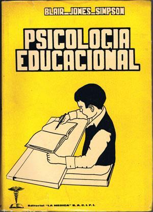 PSICOLOGÍA EDUCACIONAL.: MYERS BLAIR, Glenn.-