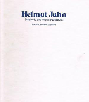 HELMUT JAHN. Diseño de una nueva arquitectura.: JOEDICKE, Joachim Andreas.