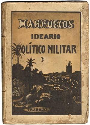 MARRUECOS. Ideario político militar.: AMIGÓ, Eladio.