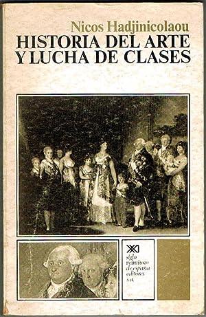 HISTORIA DEL ARTE Y LUCHA DE CLASES.: HADJINICOLAOU, Nicos.