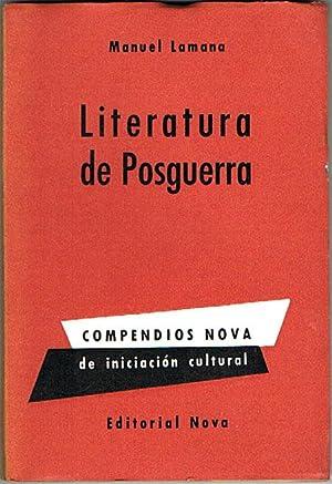 LITERATURA DE POSGUERRA.: LAMANA, Manuel.