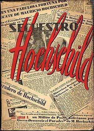 SECUESTRO HOCHSCHILD.: LUIS ADRIAN R.