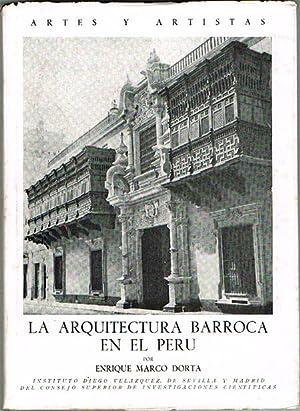 LA ARQUITECTURA BARROCA EN EL PERÚ.: MARCO DORTA, Enrique.