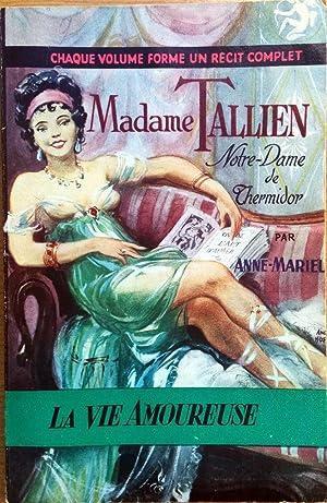 Madame Tallien Notre Dame de Thermidor (n°5): Anne Mariel