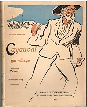 Arthur Masson - CAYAUVAL GAI VILLAGE