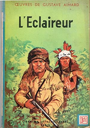 L'Eclaireur: Aimard; Gustave