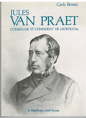 Jules Van Praet conseiller et confident de: Bronne Carlo