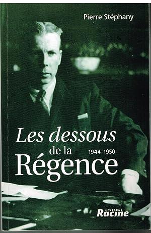 Les dessous de la Régence: Pierre Stéphany