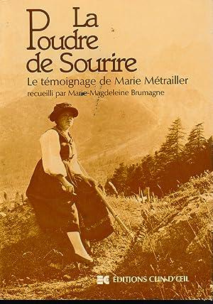 LA POUDRE DE SOURIRE-LE TEMOIGNAGE DE MARIE: MAGDELEINE BRUMAGNE /