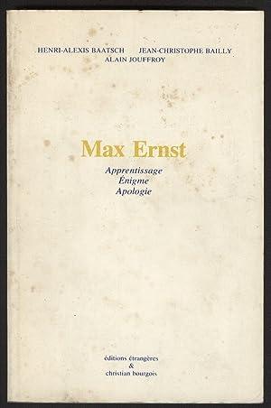 MAX ERNST-APPENTISSAGE-ENIGME-APOLOGIE: BAATSCH-BAILLY-JOUFFROY