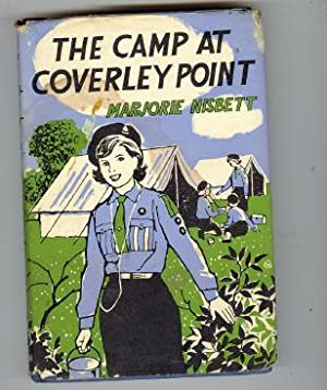 THE CAMP AT COVERLEY POINT: Nisbett, Marjorie
