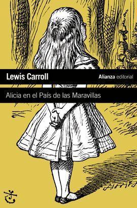 ALICIA EN EL PAÍS DE LAS MARAVILLAS,: CARROLL, LEWIS. OJEDA