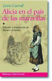ALICIA EN EL PAÍS DE LAS MARAVILLAS,: CARROLL, LEWIS. FERNÁNDEZ