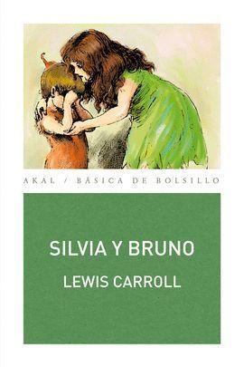 SILVIA Y BRUNO,: CARROLL, LEWIS. ALONSO