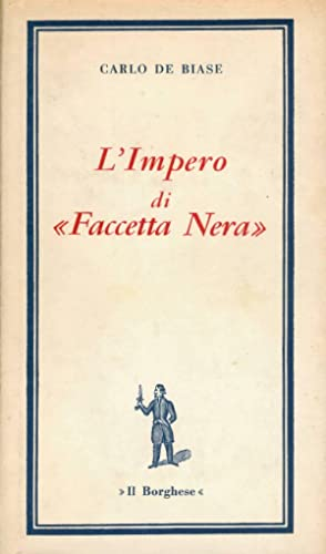 L'Impero di «Faccetta Nera»: De Biase Carlo