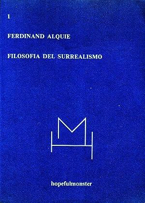Filosofia del surrealismo: Alquié Ferdinand