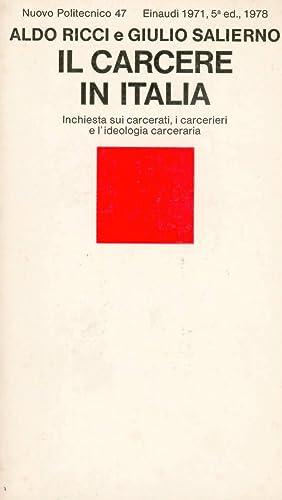 Il carcere in Italia: Ricci Aldo - Salierno Giulio
