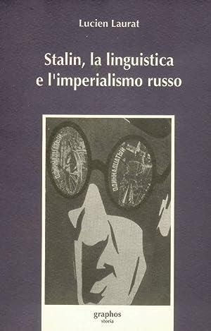 Stalin, la linguistica e l'imperialismo russo: Laurat Lucien