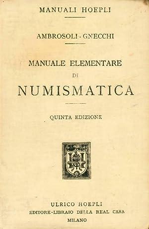 Manuale elementare di numismatica: Ambrosoli Solone -