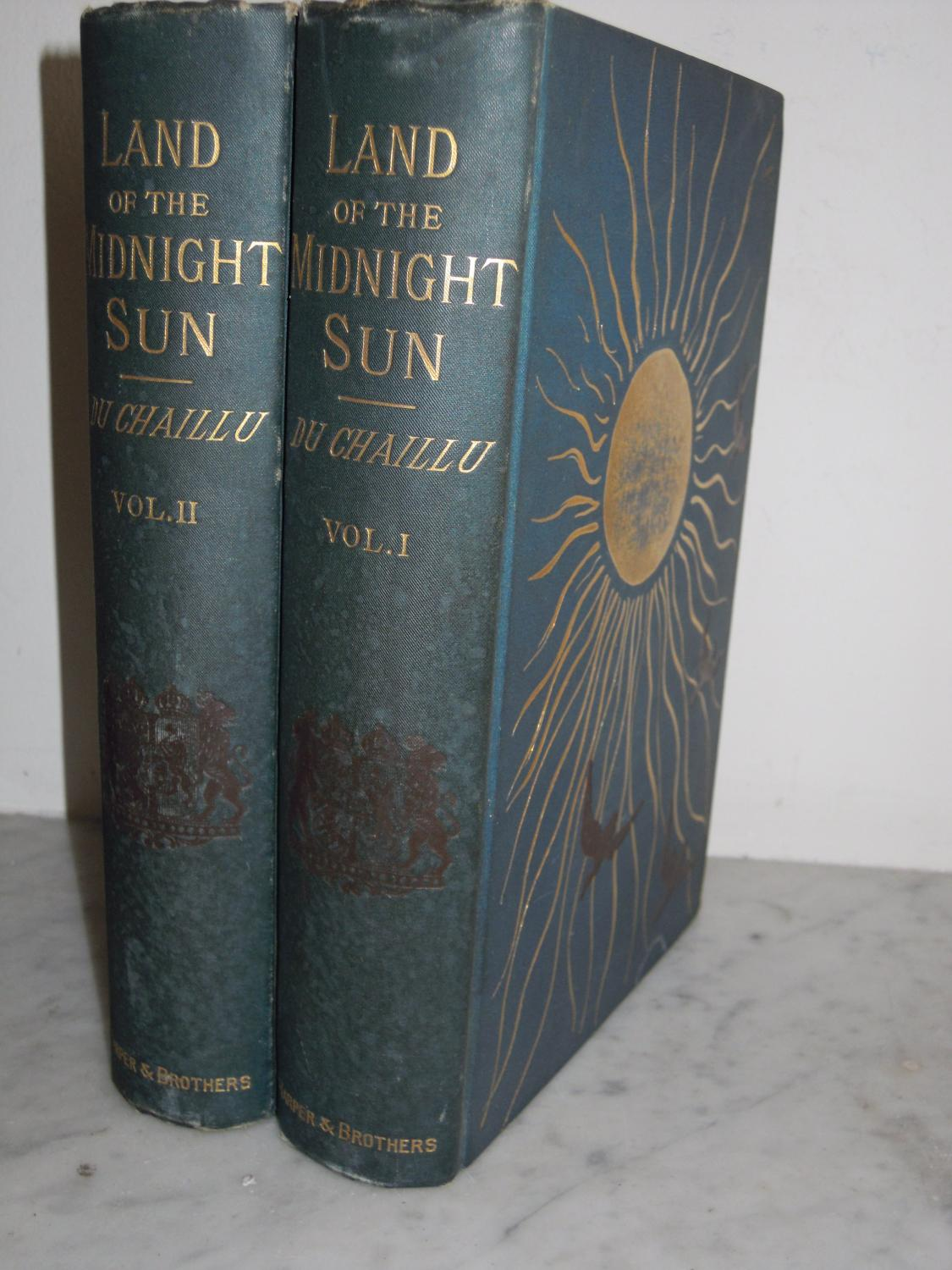 Land of the Midnight Sun, The: Summer and Winter Journeys through Sweden, Norway, Lapland and Northern Finland (2 vols) Du Chaillu, Paul B. Very Good