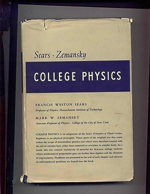College Pyhsics, Electricity, Magnetism, Optics: Sears, Francis Weston,