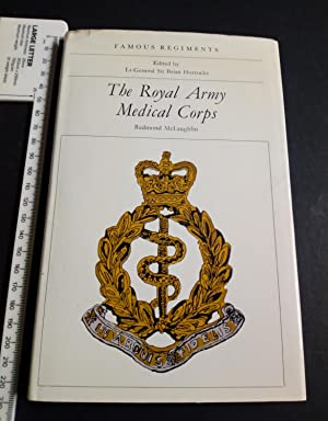 The Royal Army Medical Corps (Famous regiments)